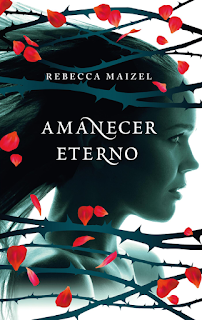 Reseña Amanecer eterno by Rebecca Maizel
