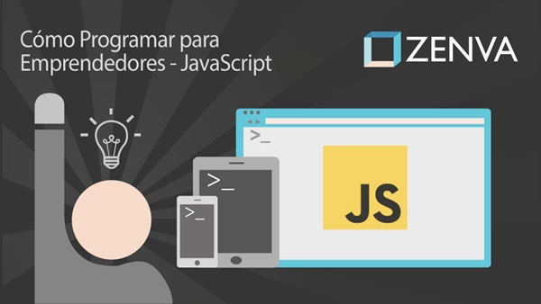 Curso ZENVA Cómo Programar para Emprendedores JS