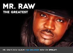 "GET MR RAW'S ""THE GREATEST"" ALBUM NOW ON SPINLET"
