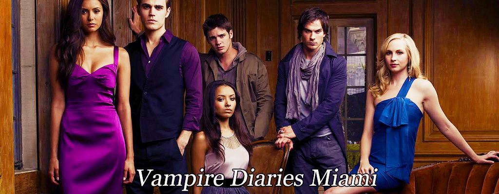 Vampire Diaries Miami