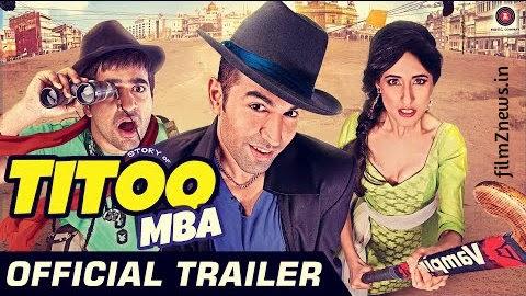 Titoo MBA (2014) Official Trailer - Nishant Dahiya, Pragya Jaiswal