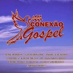 Conexão Gospel 2014 01