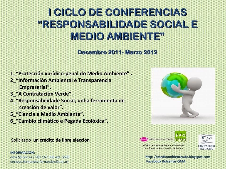 I ciclo de conferencias responsabilidade social e medio for Oficina de medio ambiente