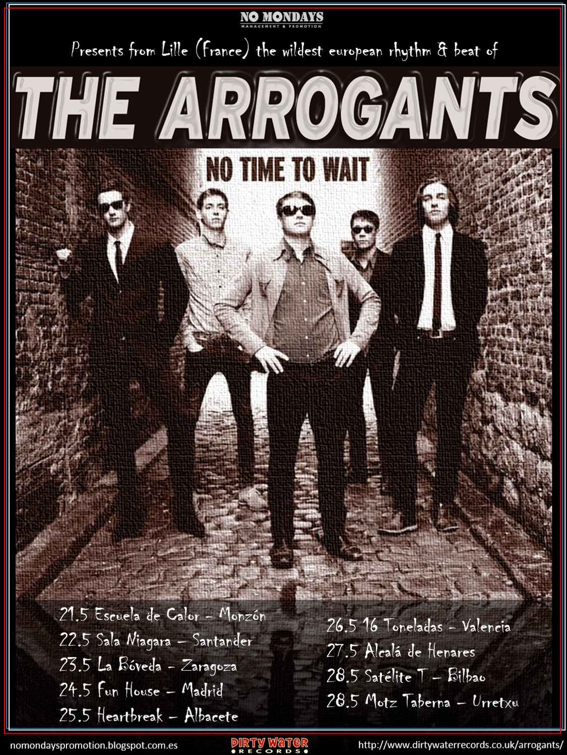 The Arrogants Tour
