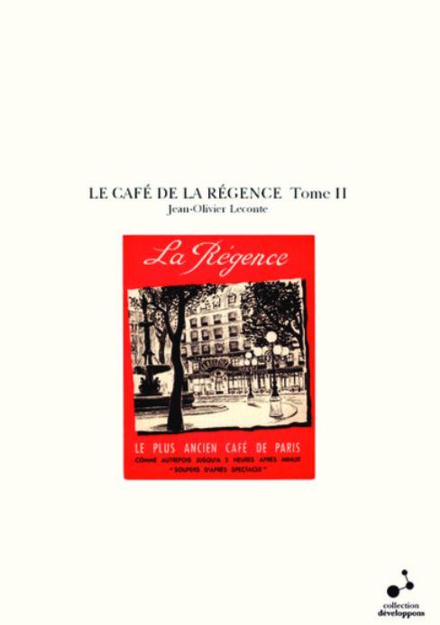 Le Café de la Régence - TOME II