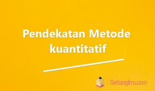 Pendekatan Metode kuantitatif SMA X