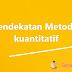 Pendekatan Metode kuantitatif - GEOGRAFI SMA