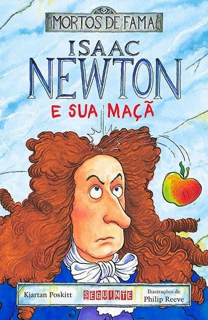 """Análise do livro  """"Isaac Newton e Sua Maçã"""", da Companhia das Letras"""