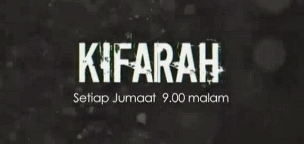 Tonton Drama Kifarah TV3 Full Episode