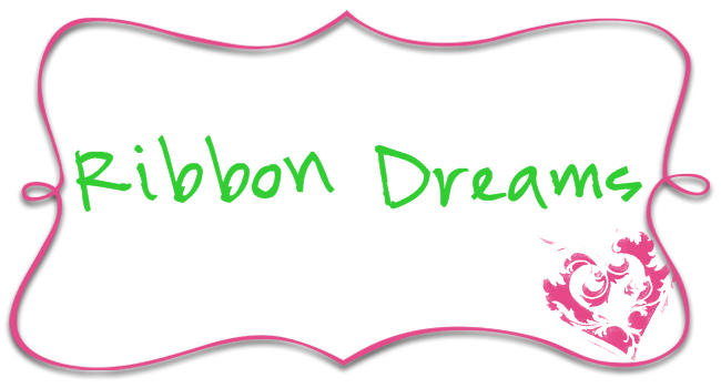 Ribbon Dreams