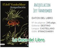 aniquilacion annihilation area x jeff vandermeer libro book southern reach trilogia trilogy