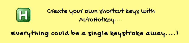 create your own shortcut keys with autohotkey