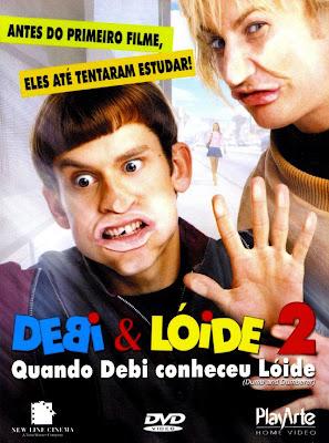 Debi & Lóide 2: Quando Debi Conheceu Lóide Dublado