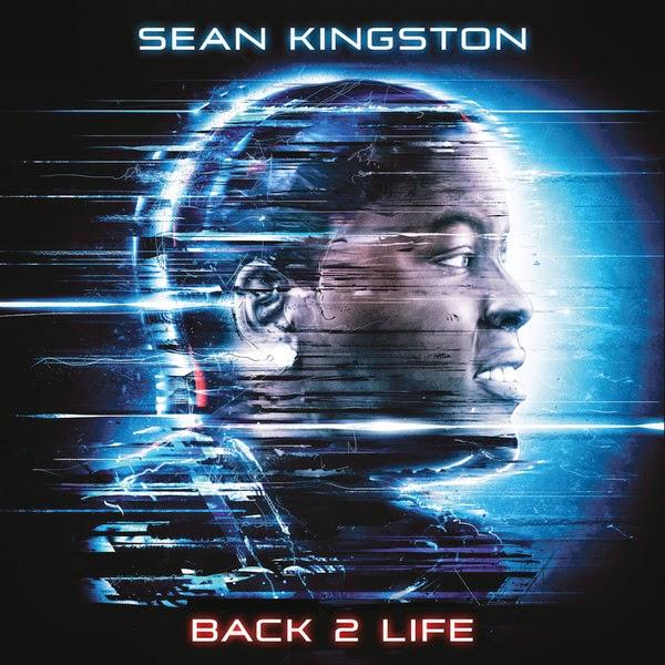 Sean Kingston - Back 2 Life Cover