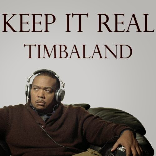 Timbaland - Keep It Real (2014)