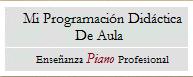 Mi Programación Didáctica de Aula (PIANO)