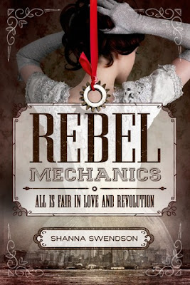 Rebel Mechanics steampunk fantasy by Shanna Swendson