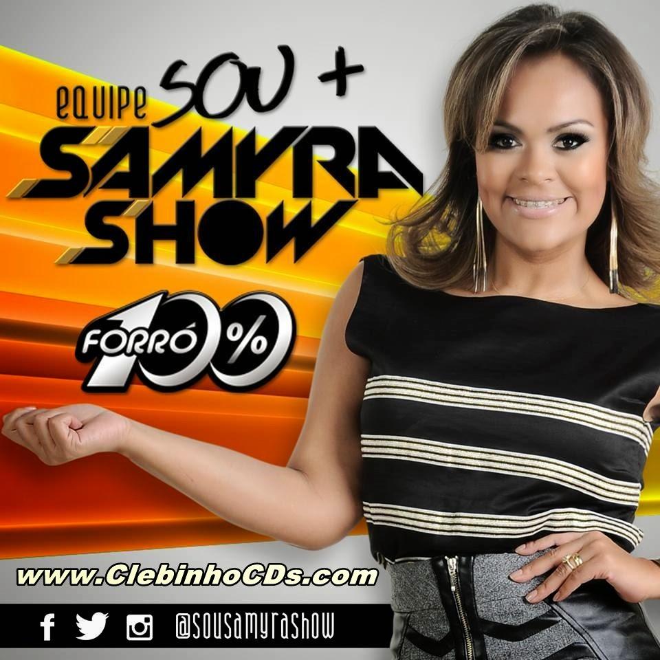 Samyra Show e Forró 100%