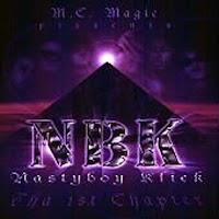 NBK (Nastyboy Klick) - Tha 1st Chapter (1997)
