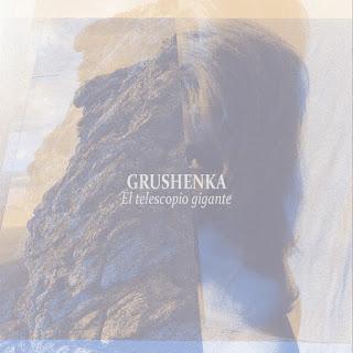 EP Grushenka presentan El telescopio gigante
