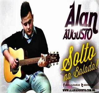 Alan Augusto - Solto na Balada