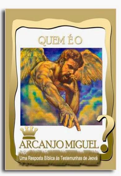 Quem é o Arcanjo Miguel?