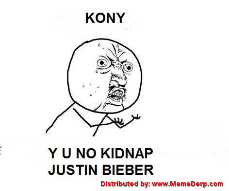 Kony has a request from Derp Meme derpina