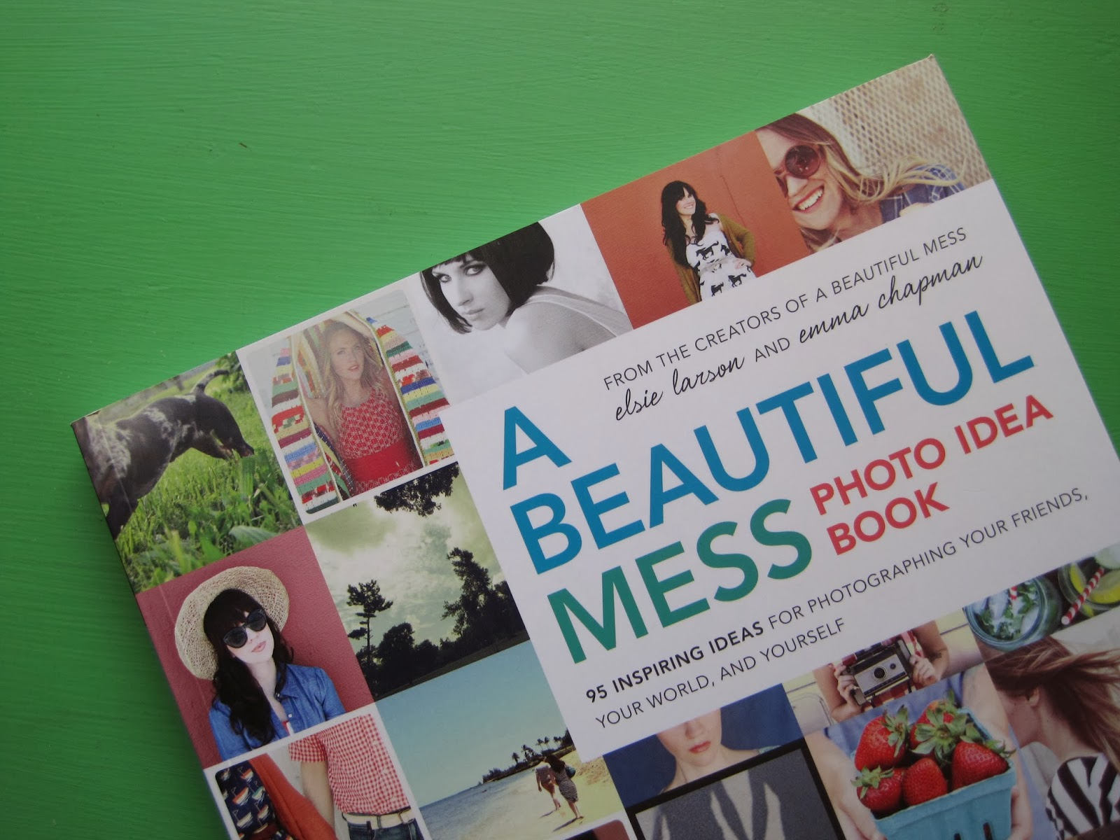 a beautiful mess photo idea book - Everyday Planet Good Books A Beautiful Mess Idea Book