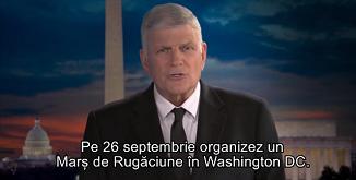 Franklim Graham - Invitaţie la Marşul pentru Rugăciune, 26 Septembrie – Washington, D.C