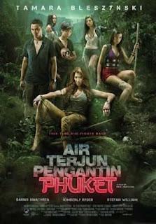 Film Indonesia Terbaru 2013 - Air Terjun Pengantin Phuket