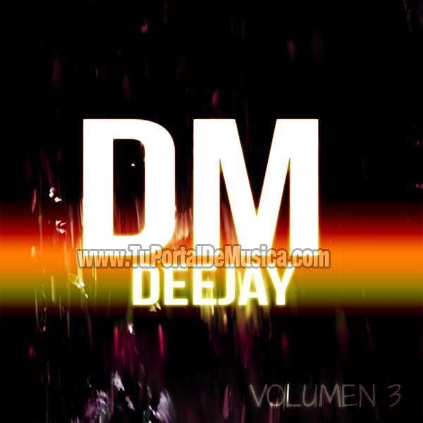 Dm Deejay Volumen 3 (2015)