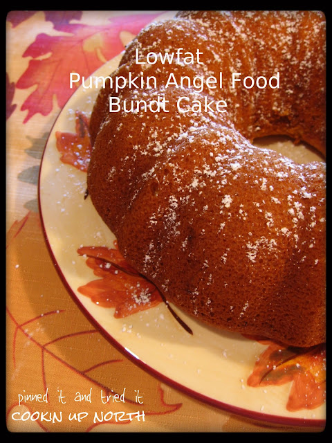 Cookin Up North Low Fat Pumpkin Angel Food Cake Pinned