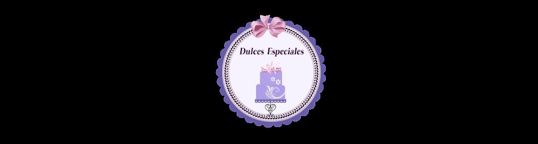 Dulces Especiales