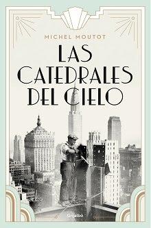 """Las Catedrales del cielo"" (Michel Moutot)"