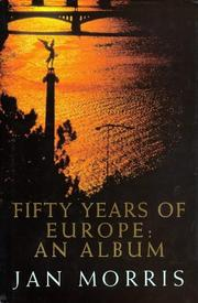 jan morris, fifty years of europe