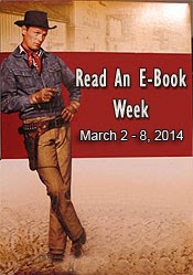 "Read an Ebook Week Banner shows a Cowboy and the words, ""Read an Ebook Week March 2-8, 2014"""