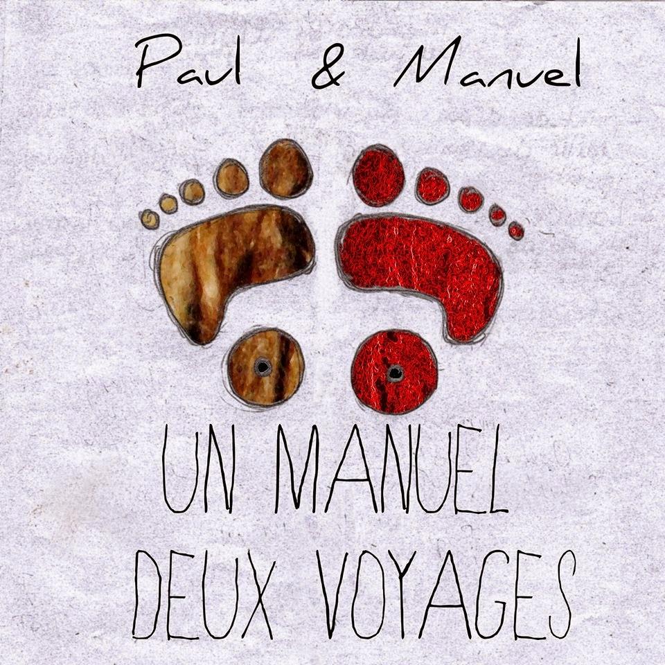 """Visuel provisoire de l'album """"Un Manuel, Deux voyages"""" de Paul & Manuel"""