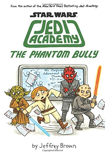Star Wars: Jedi Academy: The Phantom Bully