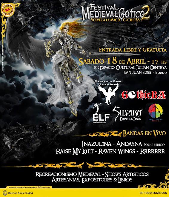 Festival Medieval Gotico VOLVER A LA MAGIA + GOTHIC BA 2da Edicion