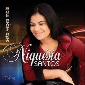 Niquésia Santos - Sete Vezes Mais 2012 Voz e Playback