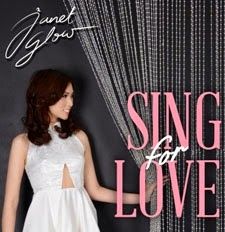 """Janet Glow """"Sing For Love"""""""