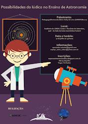 INSCRIÇÕES ABERTAS - Palestra Possibilidades do lúdico no Ensino de Astronomia