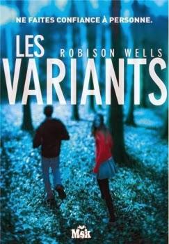 http://unbrindelecture.blogspot.fr/2014/01/les-variants-tome-1-de-robinson-wells.html