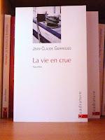 La vie en crue - Jean-Claude Garrigues