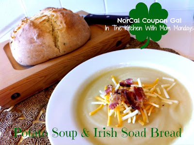 In The Kitchen With Mom Mondays: Potato soup and Irish soda bread