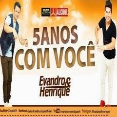 : Evandro & Henrique :