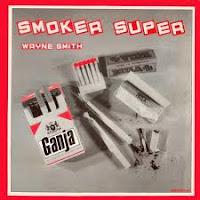 Wayne Smith - Smoker Super