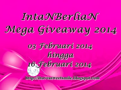 http://ihaveasweetsmile.blogspot.com/2014/02/intanberlian-mega-giveaway-2014.html