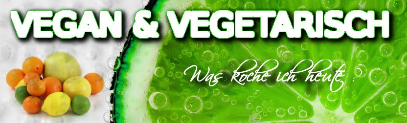 Vegan & Vegetarisch Was Koche Ich Heute