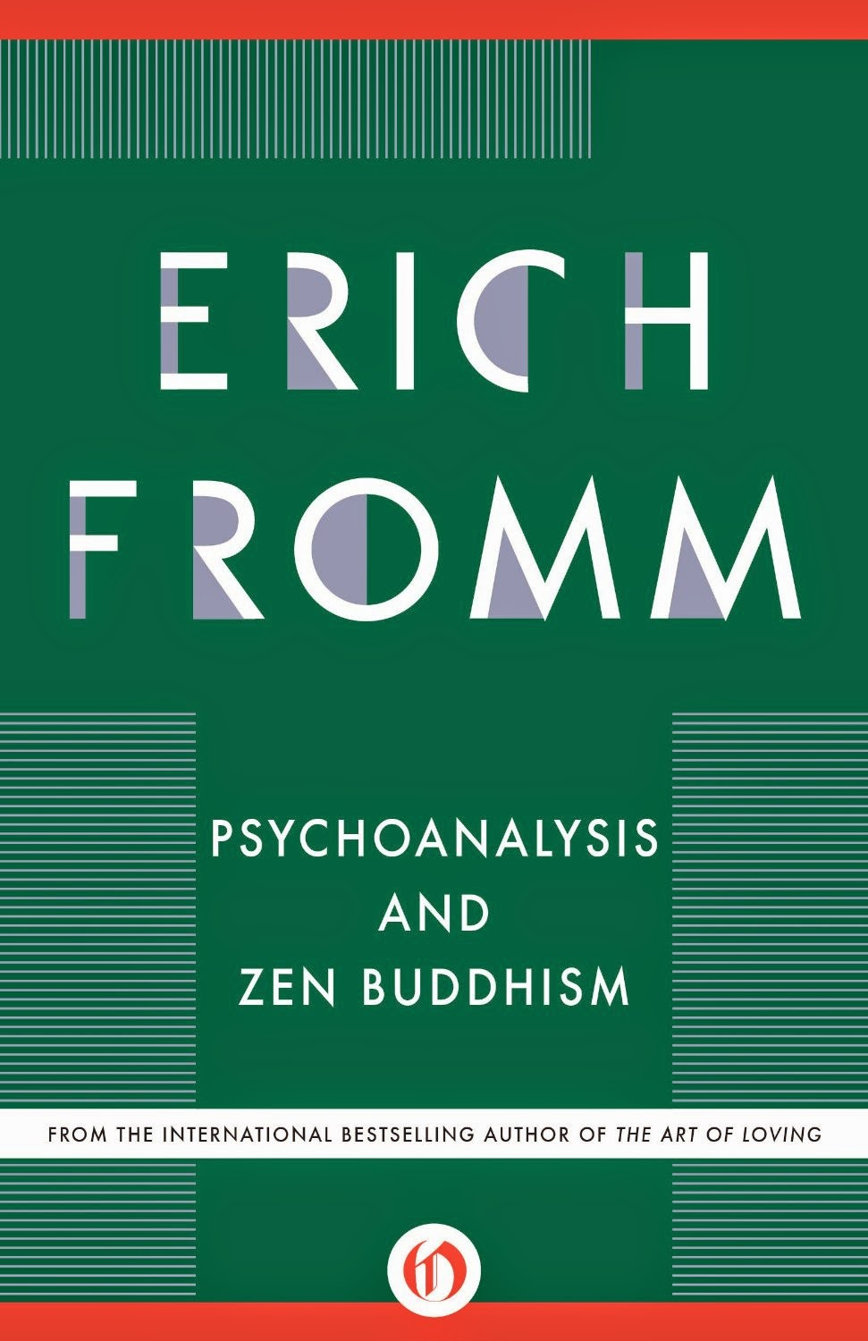 freud quotes: Psychoanalysis and Zen Buddhism by Erich Fromm
